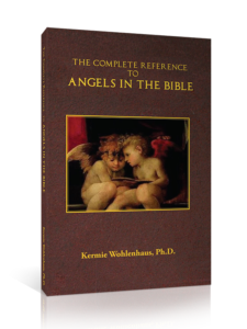 The Complete Reference to Angels in the Bible